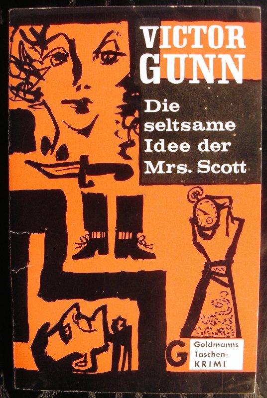 Victor-Gunn-Die-seltsame-Idee-der-Mrs-Scott-Goldmann-TBkrimi-1962-1-Auflage